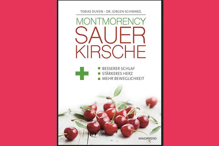Buch-Neuerscheinung Superfrucht Sauerkirschsorte Montmorency